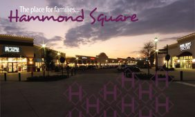 The Place for Families...Hammond Square