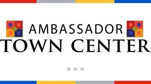 Ambassador Town Center Grand Opening