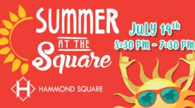 Come Celebrate Summer At the Square!